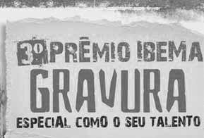 3º Prêmio Ibema Gravura vai premiar o talento de estudantes