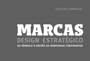 Cecília Consolo lança livro sobre o design estratégico de marcas